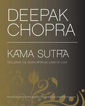 """""""Deepak Chopra's Kama Sutra and the Seven Spiritual Laws of Love,"""" is an illustrated book available as and ebook and app!"""