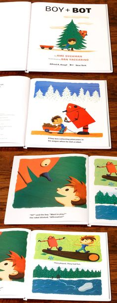 Boy + Bot by Ame Dyckman, and illustrated by Dan Yaccarino. A beautiful tale of friendship.