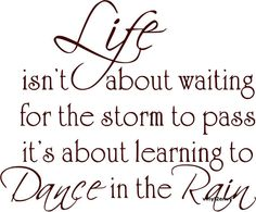 Design on Style 'Life Dance Rain' Vinyl Wall Art Quote - Overstock Shopping - The Best Prices on Design on Style Vinyl Wall Art Rain Quotes, Me Quotes, Motivational Quotes, Inspirational Quotes, Dancing Quotes, Qoutes, Envy Quotes, Positive Quotes, Dance Sayings