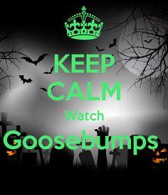 'KEEP CALM Watch Goosebumps  ' Poster