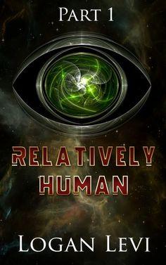instaFreebie - Claim a free copy of Relatively Human  #instafreebie #exclusive #scifi
