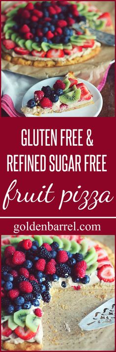 Gluten Free and Refined Sugar Free Fruit Pizza
