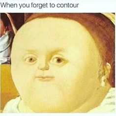 """18 Classical Art Memes For The Cultured Scholar - Funny memes that """"GET IT"""" and want you to too. Get the latest funniest memes and keep up what is going on in the meme-o-sphere. Funny Art, The Funny, Funny Memes, Hilarious, Funny Makeup Memes, Memes Humor, Memes Arte, Medieval Reactions, Medieval Memes"""