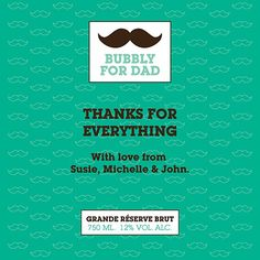 Funny Mustache Thanks For Everything, Mustache, Fathers Day, Champagne, Bubbles, Dads, Thankful, Funny, Moustache