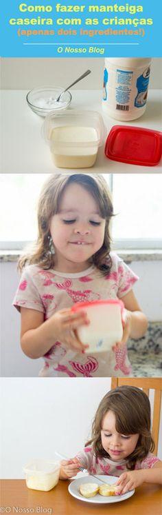 Como fazer manteiga caseira com as crianças -