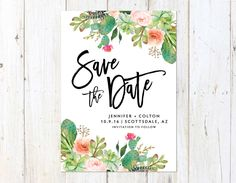 Desert Save the Date, Succulent Save the Date, Arizona Wedding, Palm Springs Save the Date by AlexaNelsonPrints on Etsy https://www.etsy.com/listing/489352957/desert-save-the-date-succulent-save-the