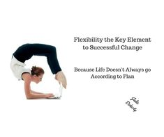 Why Is Flexibility A Key To Successful Change? Flexibility is a key to successful change for many reasons. The most important one being, helping to overcome challenges, obstacles that may prevent long term success of change. Developing your flexibility muscle as I like to call it, opens up your world to opportunities, helps to eliminate negative and destructive habits by giving you a smoother ride to change. https://juliedoherty.net/flexibility-the-key-element-to-successful-change/