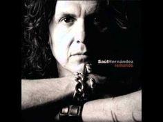 ▶ Saúl Hernández - Manos de cristal.