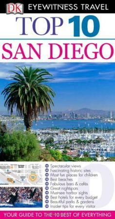 top 10 san diego eyewitness top 10 travel guide