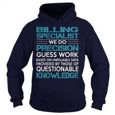 AWESOME TEE FOR Billing Specialist - #hoodie #funny tee shirts. PURCHASE NOW => https://www.sunfrog.com/LifeStyle/AWESOME-TEE-FOR-Billing-Specialist-98836333-Navy-Blue-Hoodie.html?id=60505