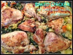 Baked Chicken in Artichoke Hearts and Spinach - Paleo and Gluten Free. A great hearty winters day meal. Low fat, vitamin C and protein. Delicious! www.theorganicrabbit.com