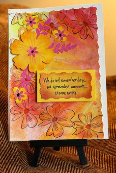 Pretty Posies Mixed Media Greeting Card ~ Layers upon layers of Dylusions Inks, Perfect Pearls Mists, Staz On stamp pads, and Distress Inks with Hero Arts stamps, Inkadinkadoo Sentiment, Stampin' Up and Fiskars die cuts and embellished with just a touch of Viva's Pearl Pen. By Daryne Rockett