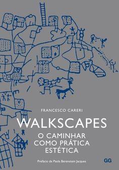 (Saraiva) Walkscapes - o Caminhar Como Prática Estética - R$95,00