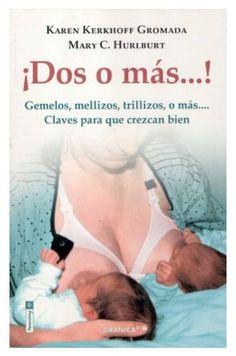 """¡dos o mas…! – gemelos, mellizos, trillizos, o mas"" – es un libro para padres… Leo, Twins, Pregnancy, Personal Care, Groomsmen, Mom Of Twins, Raising Twins, Happy Pregnancy, Parenting Books"
