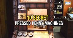Walt Disney World Secret Pressed Penny Machines: They're not actually secret, but they're hard to get to because they require entrance to places that require boat rides and car trips to some out of the way locations. This list covers what each has and how to get there.