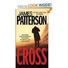 "Read ""Cross (Also Published as Alex Cross)"" by James Patterson available from Rakuten Kobo. Alex Cross faces the most cunning, psychotic killer of his career in the blockbuster James Patterson novel that inspired. Cool Books, I Love Books, Books To Read, My Books, Alex Cross Series, James Patterson, Come Undone, Book Authors, Libros"