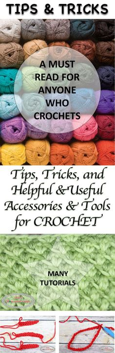 Tips, Tricks and Helpful and Useful Accessories and Tools for Crochet