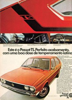 1976 Volkswagen Passat TS (Brazil) Vw Passat, Luxury Sports Cars, Ferdinand Porsche, Retro Cars, Vintage Cars, Carros Vw, Vw Variant, Volkswagen Up, Automobile