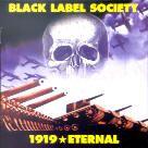Black Label Society - 1919 / Eternal