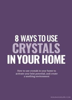 Crystals are fortresses in our personal self-care rituals, but they also do  double duty as little houseworkers, busy at keeping sparkly energy moving  through our homes.It's no secret that I am wild for strong and healthy  vibes in the home. And one of my favourite ways to keep my home's spirit  happy and healthy is with carefully placed crystals.