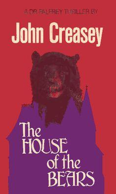 House of the Bears by John Creasey