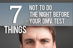 7 Things NOT To Do The Night Before Your Driving Test