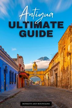Are you looking for incredible destinations to travel to? Consider booking a trip to Guatemala! Here's your ultimate travel guide to Antigua, Guatemala including all the best things to do in Antigua, where to stay, awesome adventures in Antigua and so much more! Plan your Antigua vacation today! #Antigua #Guatemala I central america travel I Antigua travel guide I things to do in Guatemala I Guatemala travel I where to eat in Antigua I where to stay in Antigua I sightseeing in Antigua I