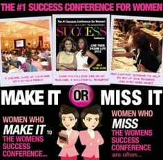 THE WOMEN'S SUCCESS CONFERENCE 2012 JULY 12-14