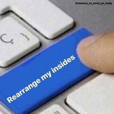Freaky Mood Memes, Freaky Quotes, Freaky Songs, Stupid Funny Memes, Funny Relatable Memes, Bf Memes, Hilarious, Flirty Memes, Pixiv Fantasia