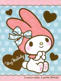 my melody she is just the cuties