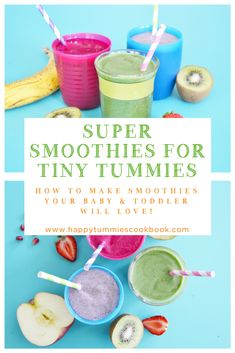 Super Smoothies for Tiny Tummies a tasty and healthy treat for babies and toddlers #happytummies #healthyfood #babycare #toddlercare #parenting