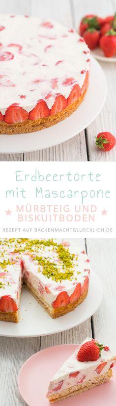 Erdbeer-Sahne-Torte mit Mascarpone und Quark. Der Boden der Erdbeertorte besteht aus Mürbteig sowie Biskuitboden - eine köstliche Kombi!
