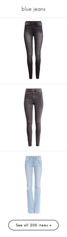 """""""blue jeans"""" by asiebenthaler ❤ liked on Polyvore featuring jeans, pants, bottoms, grey, dark grey, high rise jeans, h&m skinny jeans, dark grey skinny jeans, skinny leg jeans and skinny jeans"""