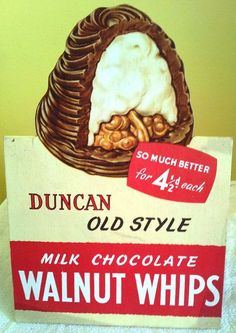 Store display for Duncan Old Style Milk Chocolate Walnut Whips candy, Old Sweets, Vintage Sweets, Retro Sweets, Vintage Food, Vintage Labels, Vintage Ads, Chocolate Brands, Chocolate Shop, My Childhood Memories