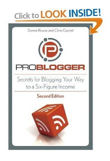 ProBlogger: Secrets for Blogging Your Way to a Six-Figure Income amzn.to/ACRl96 #books