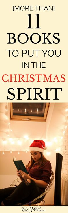 Sometimes stress or being overwhelmed can suck the Christmas Spirit right out of us. Here is a wonderful list of books to help revive it for you! via /Club31Women/