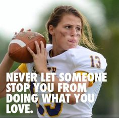 Girls can play, too: Erin Dimeglio, 17, is the first girl to play quarterback for a Florida high school team. Follow your passion people!