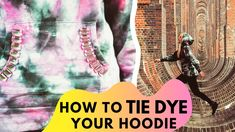 DIY Tie Dye Hoodie | Cool design! | Embellished | Skate Vibes | FASHION DIY