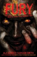 The Fury by Alexander Gordon Smith - To defend themselves, a ragtag group of teens bands together at an abandoned amusement park after one day when, without warning, the entire human race turns against them.