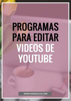 ¿Cómo edito mis videos de Youtube? Blog Tips, Social Media Tips, Social Networks, Business Planning, Business Tips, Business Marketing, Content Marketing, Marketing Ideas, Bussines Ideas