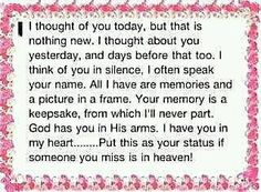 Unfortunately I've lost many friends & family members....always in my heart, especially my daddy
