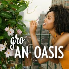 Grow a personal oasis filled with the beauty of nature.#grosomethinggreater