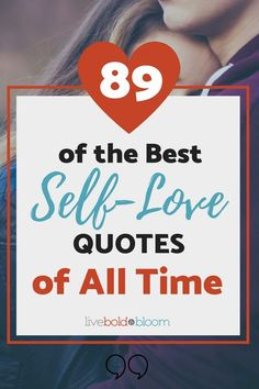 If you're feeling down on yourself and unable to offer yourself the love you deserve, perhaps a little inspiration will help shift your outlook. Here are 89 of the best self-love quotes of all time: Positive Quotes, Motivational Quotes, Inspirational Quotes, Quotable Quotes, Self Love Quotes, Best Quotes, Woman Quotes, Life Quotes, Self Love Affirmations
