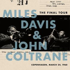 The Final Tour: Copenhagen, March 24, 1960 [Vinyl LP] - Miles Davis & John Coltrane