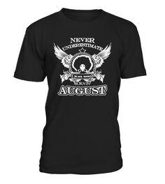Never underestimate Born In August