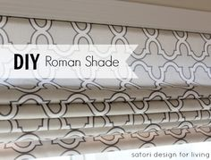 DIY Low Cost and Less Effort ! High End Custom Roman Shade!