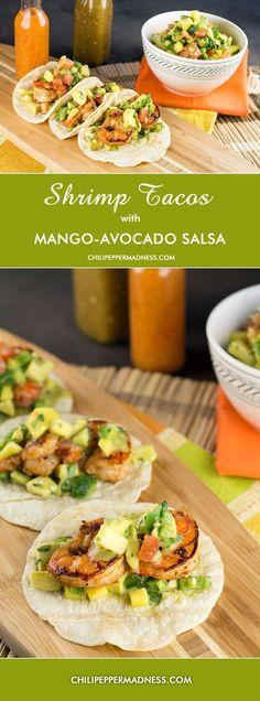 Shrimp Tacos with Fresh Mango-Avocado Salsa from ChiliPepperMadness.com