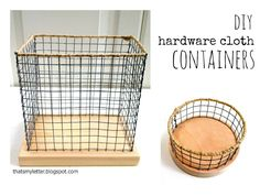 "My Letter: ""H"" is for Hardware Cloth Containers - This is a DIY wire basket you can make to your own dimensions. Diy Projects To Try, Wood Projects, Sewing Projects, Chicken Wire Crafts, Wood Scraps, Metal Baskets, Wire Basket Storage, Wire Mesh, Diy Storage"