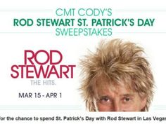 CMT Cody's Rod Stewart St. Patrick's Day Sweepstakes