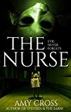 Free Kindle Book - The Nurse Check more at http://www.free-kindle-books-4u.com/horrorfree-the-nurse/